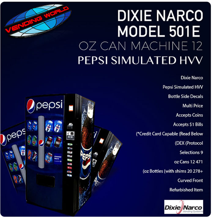 Dixie Narco 501E soda machine