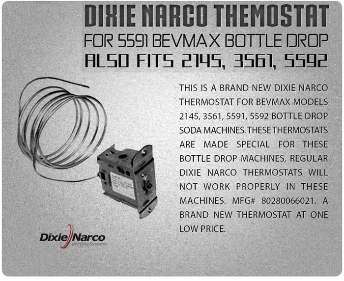 Dixie Narco Bev Max soda machine thermostat - #80280066021
