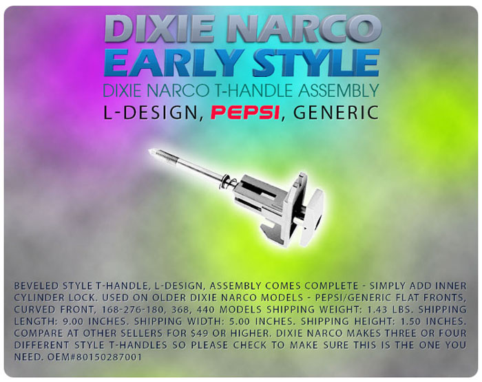 Dixie Narco Early L-Design T-handle Assembly